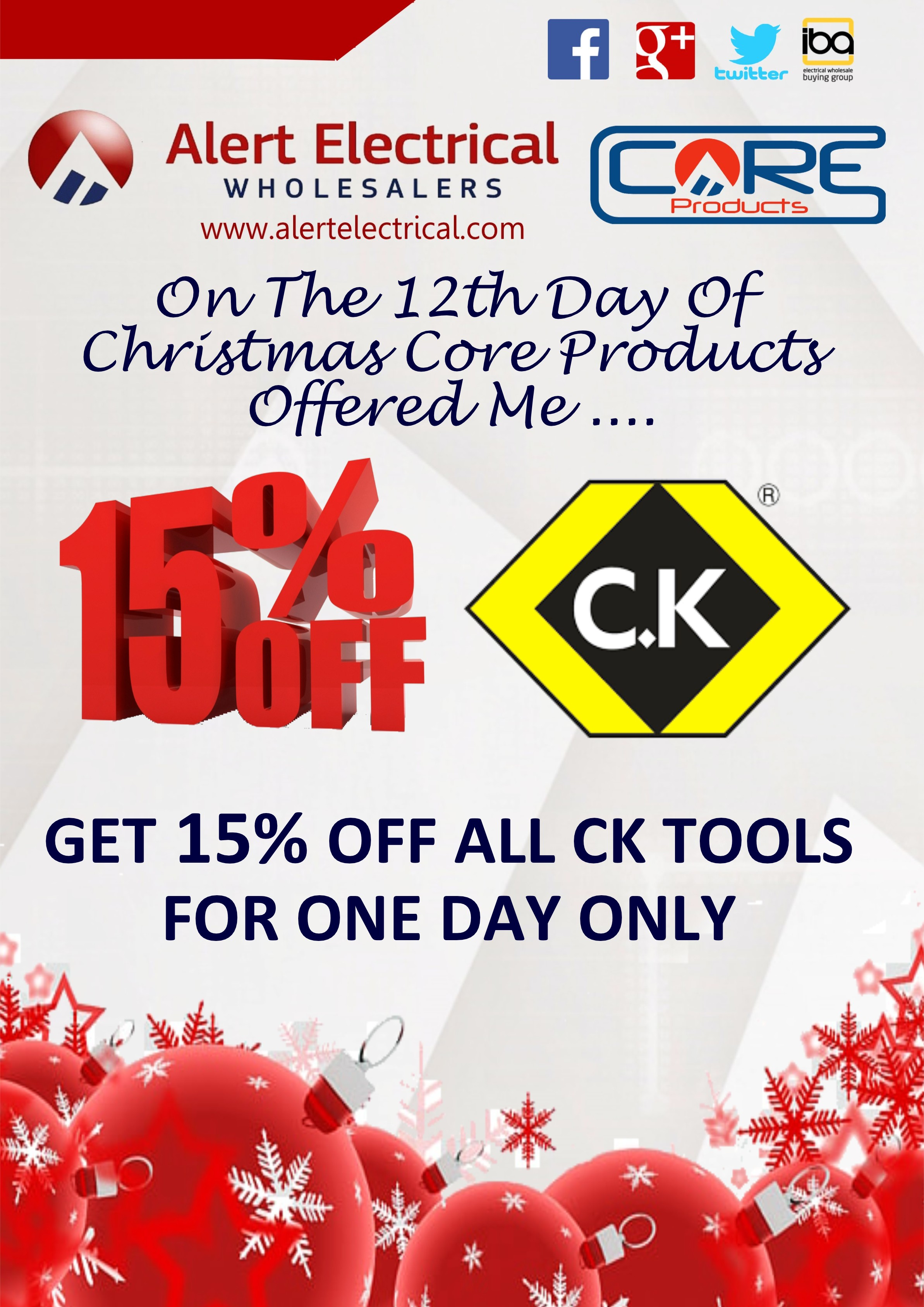 Alert Electrical Wholesalers 12 Days of Christmas. Day 12 C.K Tools One Day Only Offer