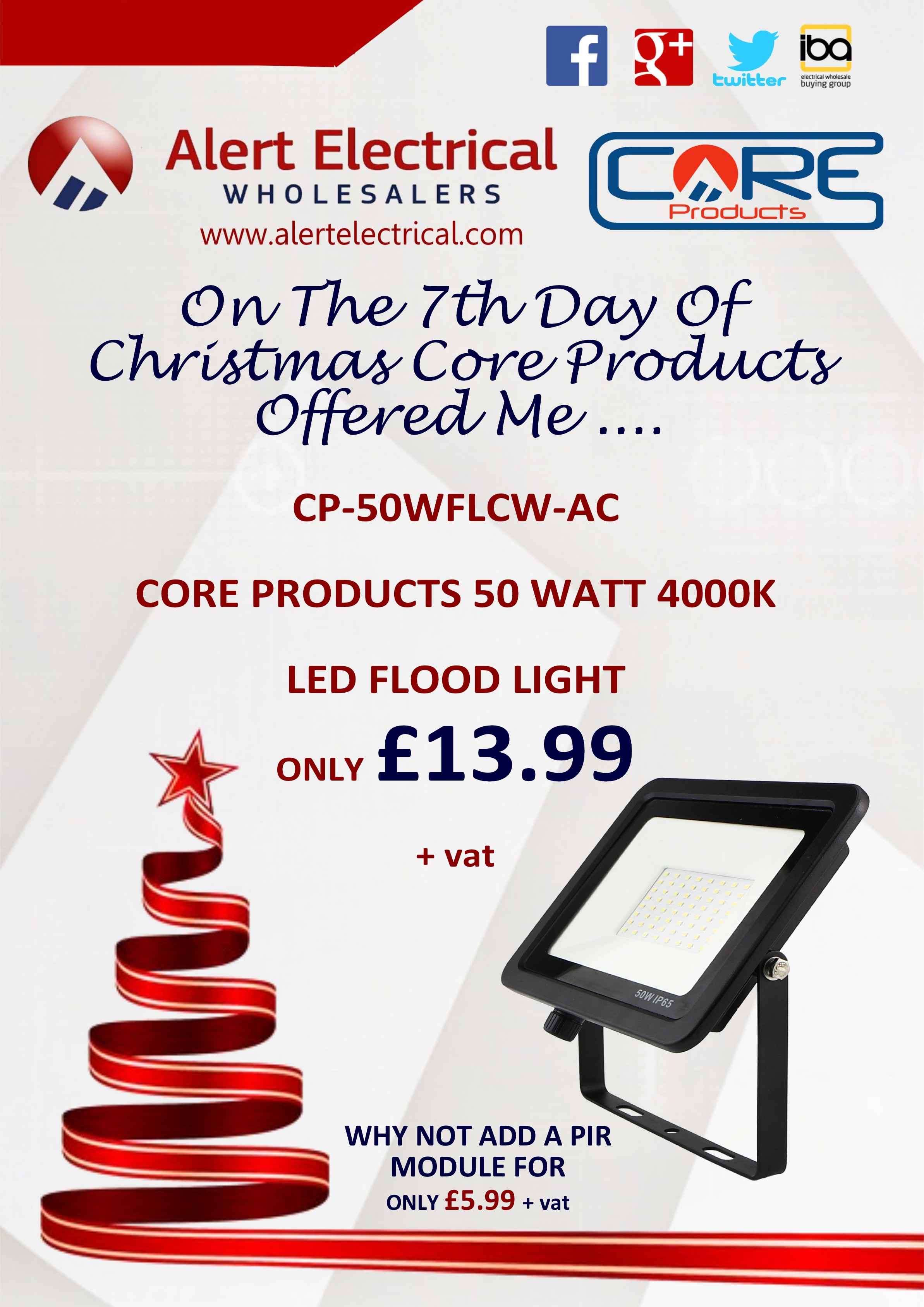 Alert Electrical Wholesalers 12 Days of Christmas. Day 7 Core Products by Alert Electrical 50W LED Flood Lights