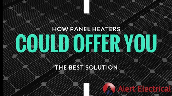 How Panel Heaters Could Offer You The Best Solution