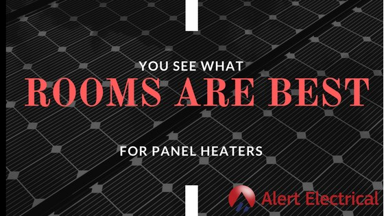 What Rooms Are Best For Panel Heaters - Blog 2