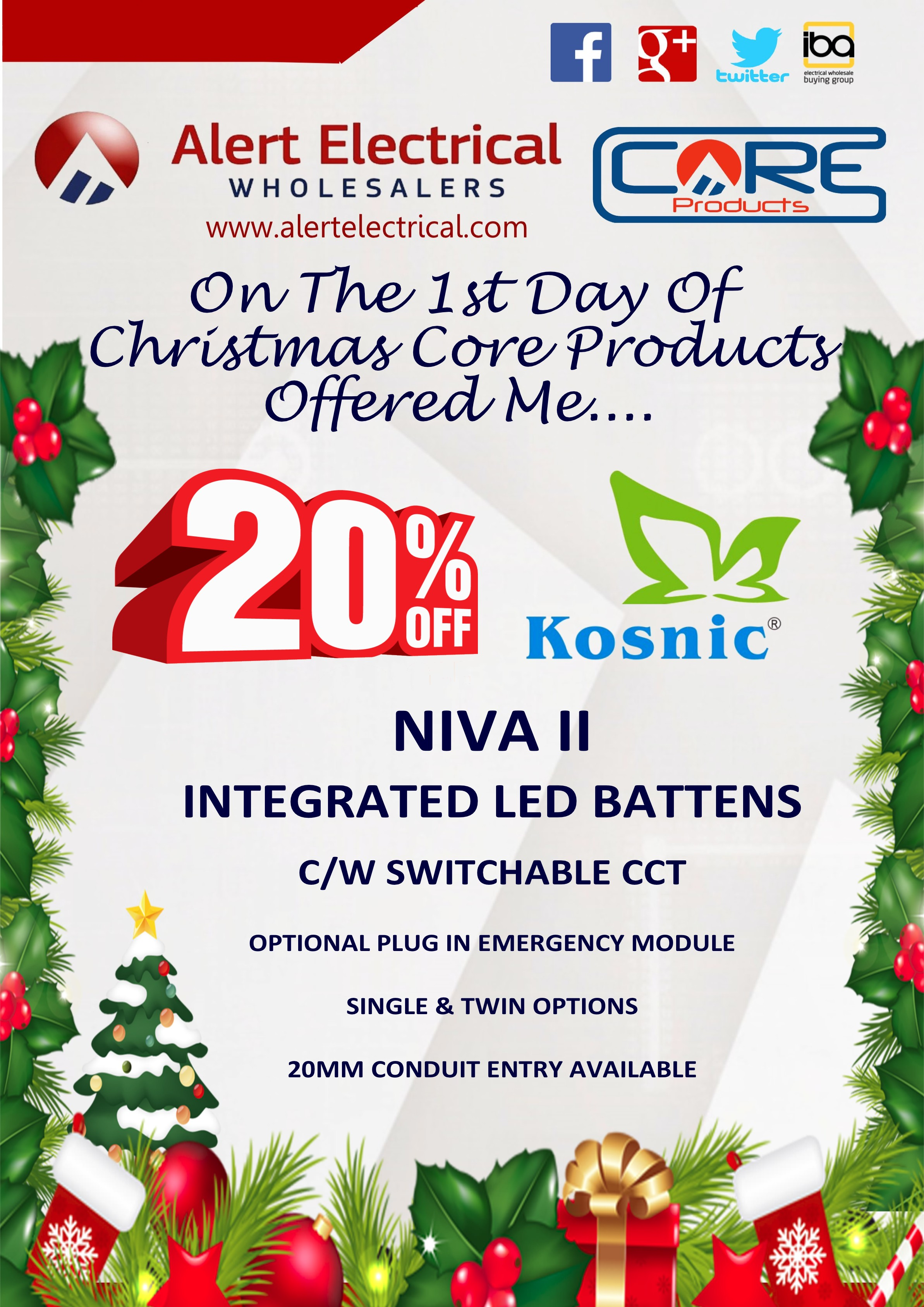 Alert Electrical Wholesalers 12 Days of Christmas. Day 1 Kosnic Niva Battens