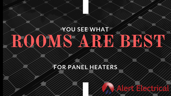 What Rooms Are Best For Panel Heaters