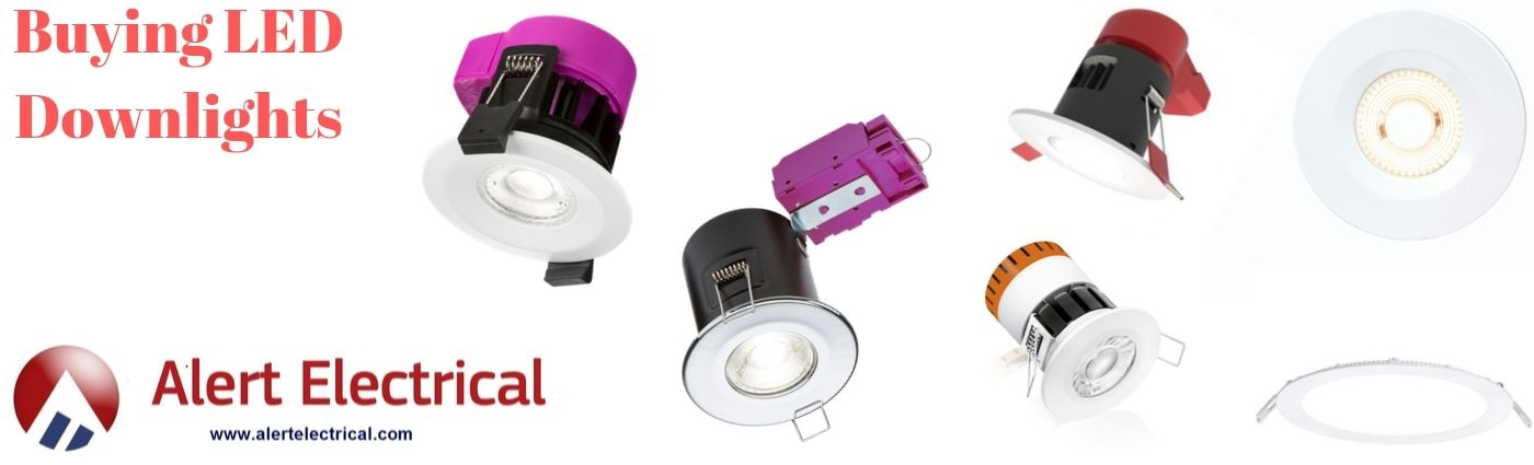 Buying LED Downlights - Alert Electrical
