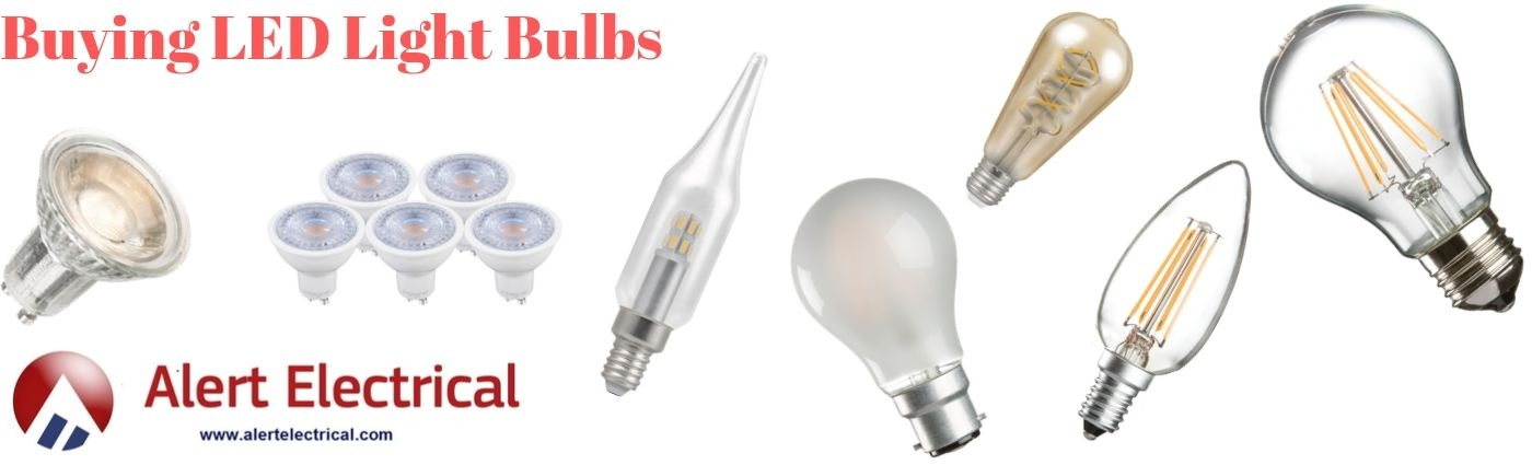 Buying LED Light Bulbs - Alert Electrical