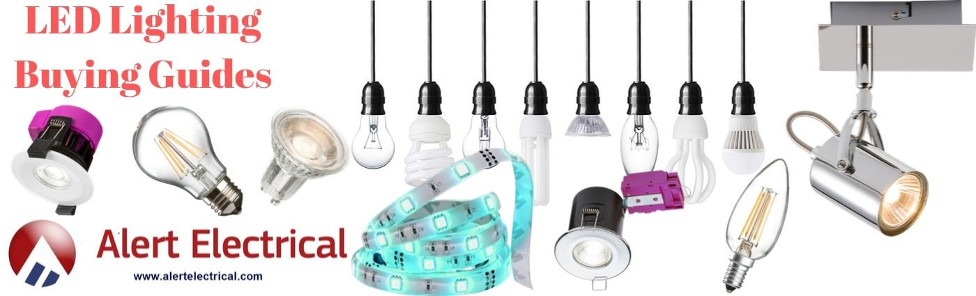 LED Lighting Buying Guides -Alert Electrical